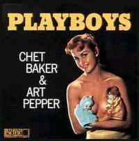 Playboys_chet_baker_art_pepper