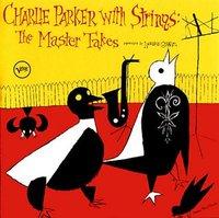 Charlieparkerwithstringsmastertakes